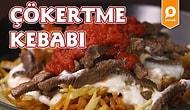 Bodrum' un En Güzel Lezzetlerinden Çökertme Kebabı Nasıl Yapılır?