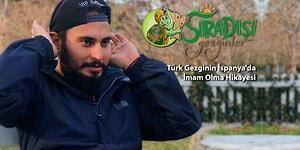 Türk Gezginin İspanya'da İmam Olma Hikayesi