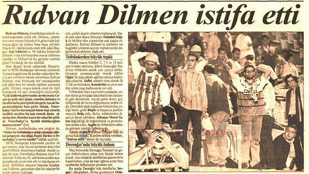 Maçtan sonra Fenerbahçe'nin o dönem teknik direktörü olan Rıdvan Dilmen de istifa etmişti.