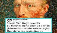 Herkes İçin Sanat! Van Gogh'un Pek Bilinmeyen Çalışmalarını Görmeye Ne Dersiniz?