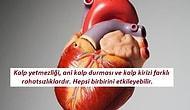 Kardiyologların Kalp Yetmezliği Hakkında Mutlaka Bilmemizi İstediği 11 Önemli Konu