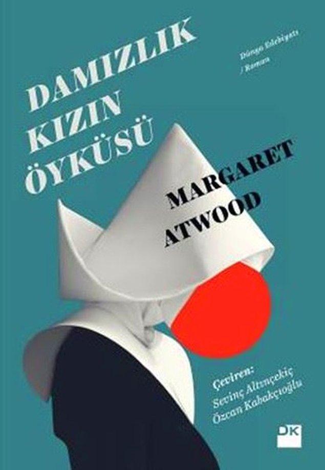 6. Damızlık Kızın Öyküsü - Margaret Atwood