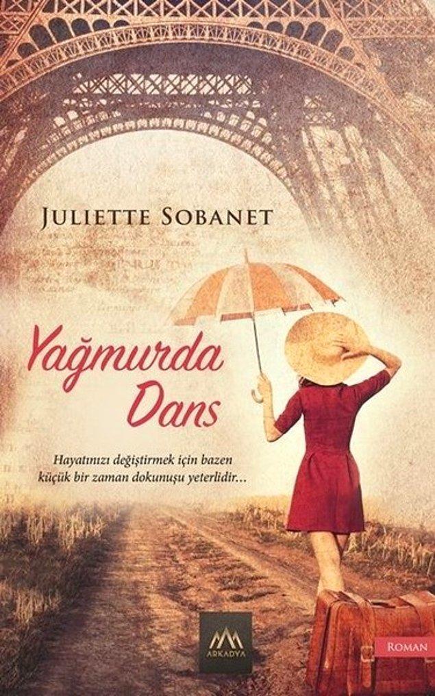 22. Yağmurda Dans - Juliette Sobanet