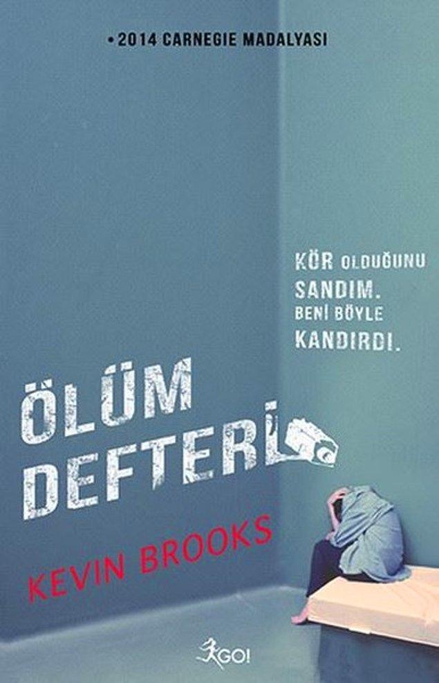 10. Ölüm Defteri - Kevin Brooks
