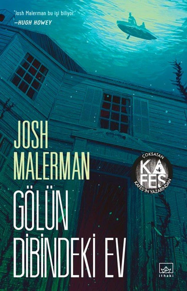 12. Gölün Dibindeki Ev - Josh Malerman