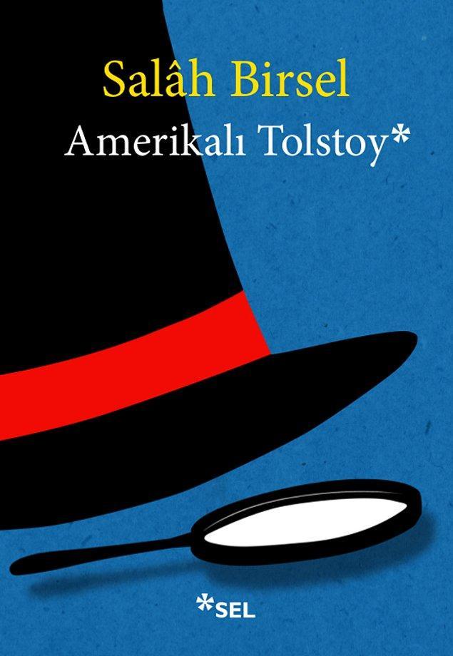 11. Amerikalı Tolstoy - Salah Birsel