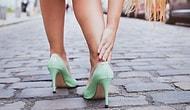 Kadınları Topuklu Ayakkabı Giydiğine Giyeceğine Pişman Eden 11 An