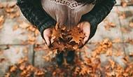 Yaptığın Sonbahar Dekorasyonuna Göre 2018'de Nereye Gideceğini Söylüyoruz!