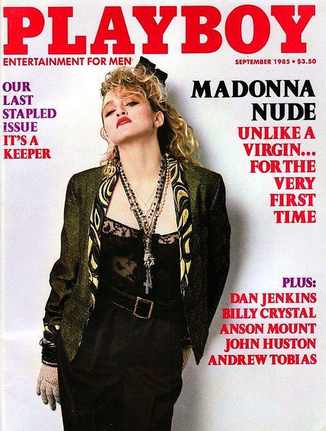 5. 1985: Madonna, 10 ülkede Playboy kapağında yer aldı. Bunların birçoğu İspanyol dergisindeydi.