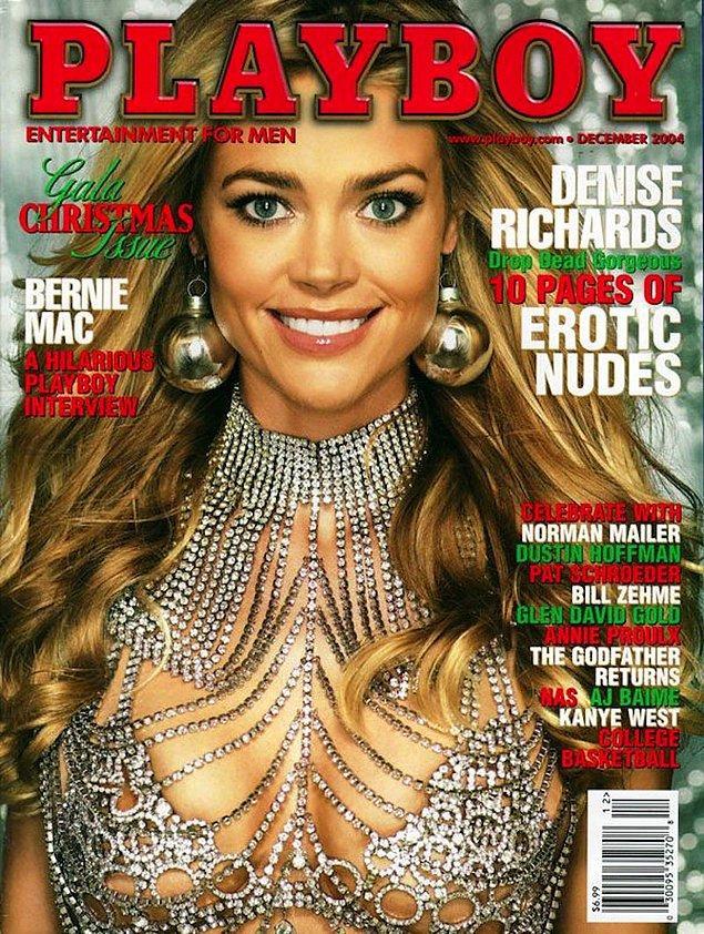 13. 2004: Denise Richards, 6 ülkede Playboy kapak kızı oldu.