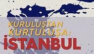 Kuruluşundan Kurtuluşa Istanbul