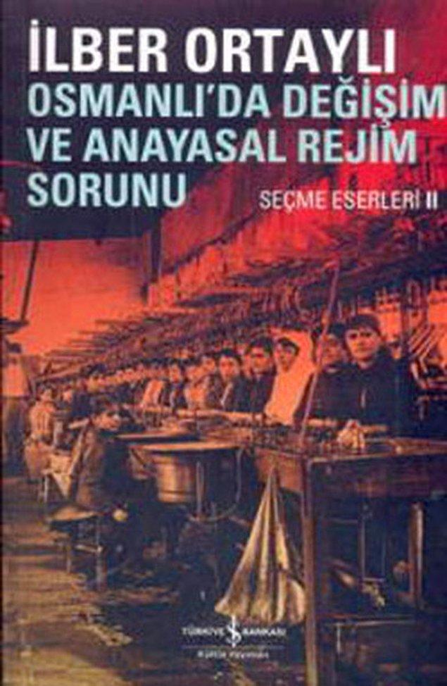 19. Osmanlı'da Değişim ve Anayasal Rejim Sorunu