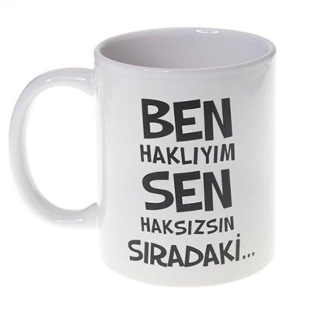 18. Türklerle konuşurken karşı tarafın hiçbir zaman haklı olma ihtimali yok.