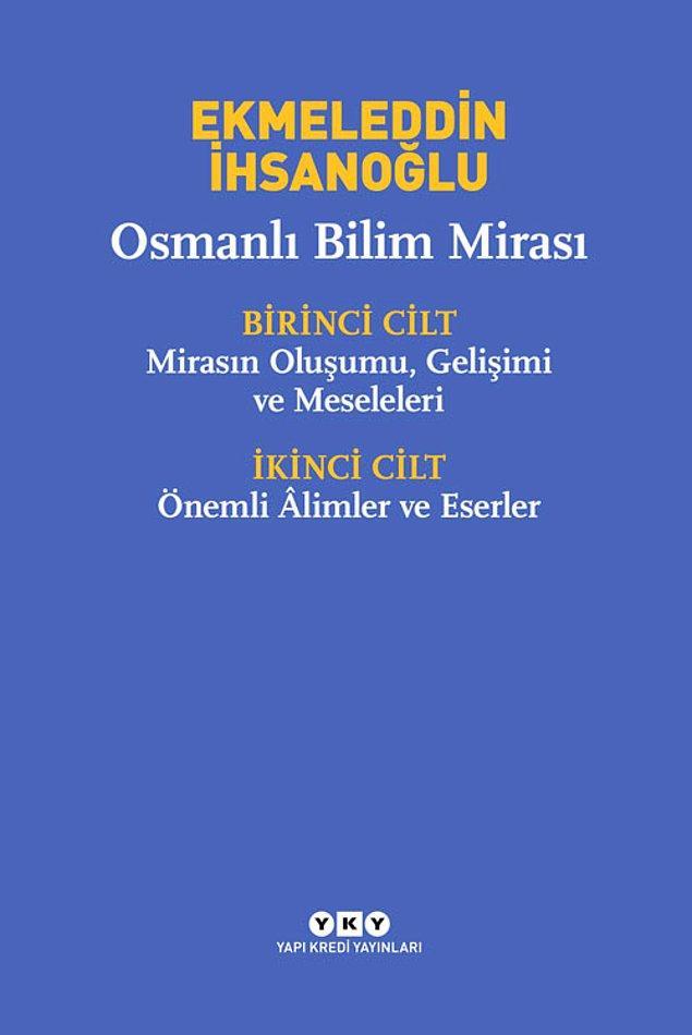 2. Osmanlı Bilim Mirası - Ekmeleddin İhsanoğlu