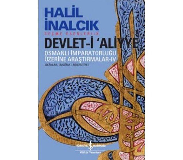 3. Devlet-i Aliyye IV - Halil İnalcık