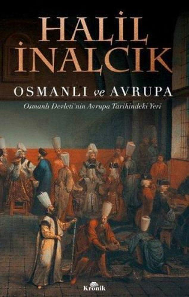 17. Osmanlı ve Avrupa - Halil İnalcık