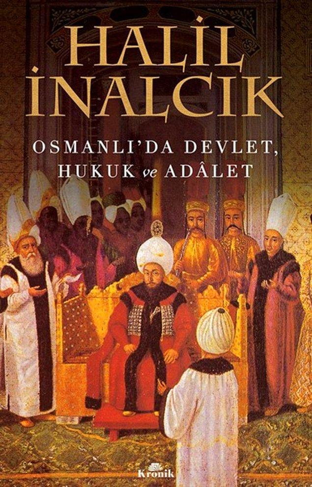 4. Osmanlı'da Devlet, Hukuk ve Adalet