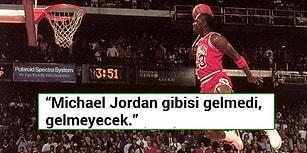Basketbol Efsanesi Michael Jordan Hakkında Söylenmiş 17 Unutulmaz Söz