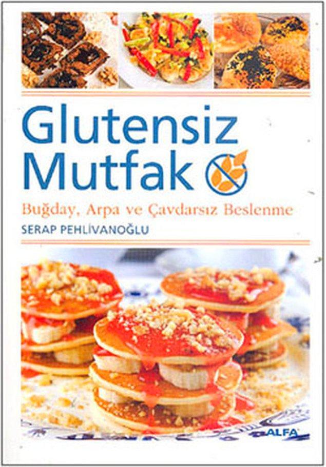 8. İşte tam da bu yüzden glutensiz yemek tarifleri yapan birkaç tane kitap edinebilirsiniz.