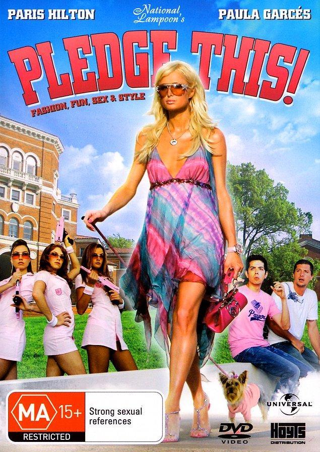 6. Pledge This! (2006) / IMDb Puanı: 1.7