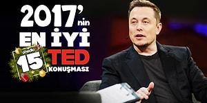 Dinledikten Sonra Bakış Açınızı Genişletecek 2017'nin En İyi 15 TED Konuşması