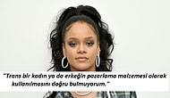 'Fenty Beauty Reklamında Neden Trans Kadın Yok?' Sorusuna Rihanna'dan Hayat Dersi Gibi Cevap