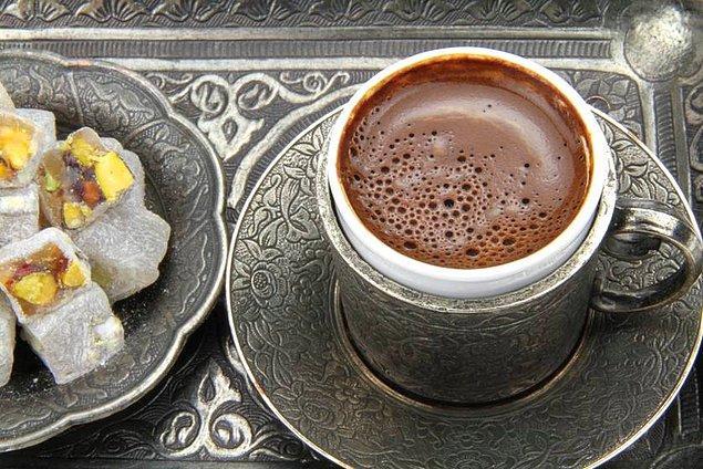 17. Türk kahvesi de Türk lokumu da dünyanın her yerinde bulunur ama ikisi bir arada sadece bu memlekette sofraya konulur.