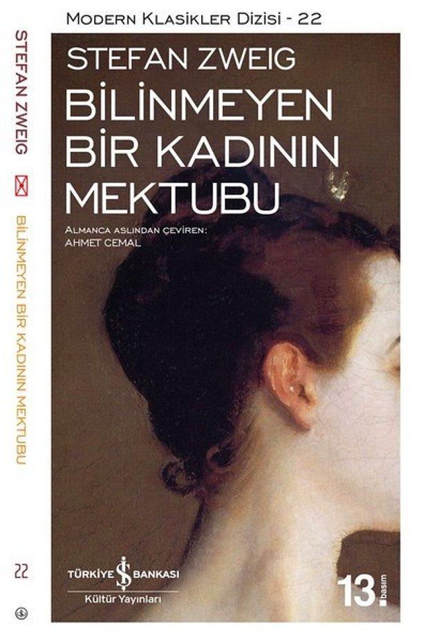13. Bilinmeyen Bir Kadının Mektubu - Stefan Zweig