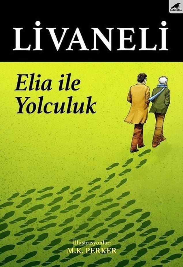 15. Elia ile Yolculuk - Zülfü Livaneli