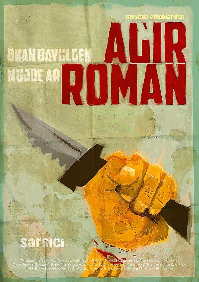 Ağır Roman / Mustafa Altıoklar