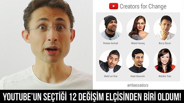 Barış Özcan da verdiği emeğin karşılığını fazlasıyla alanlardan. Kendisi, YouTube tarafından dünya çapında seçilen 12 değişim elçisinden biri oldu.