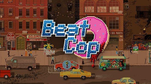13. Beat Cop - %67 - 7.92 TL