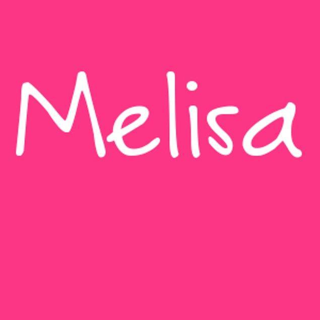 Melisa!