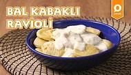 İtalyan Mantısı Ravioli'yi Bu Sefer Kışa Hazırladık: Bal Kabaklı Ravioli Nasıl Yapılır?