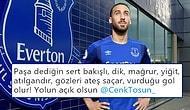 Yolun Açık Olsun Tosun Paşa! Everton'a Transfer Olan Cenk Tosun İçin Yapılan Birbirinden Güzel Paylaşımlar