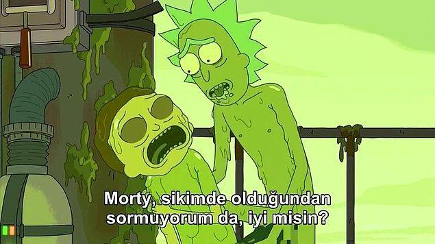 1. Morty umrumda değil ama iyi misin?