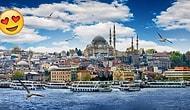 Bize Kendi İstanbul'unu Anlat Sana Hangi İstanbul Semtine Ait Olduğunu Söyleyelim!