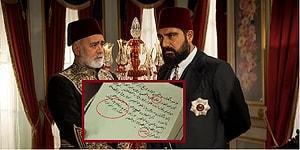 Payitaht Abdülhamid Dizisinde Kullanılan Osmanlıca Materyallerdeki Emsalsiz Hatalar!