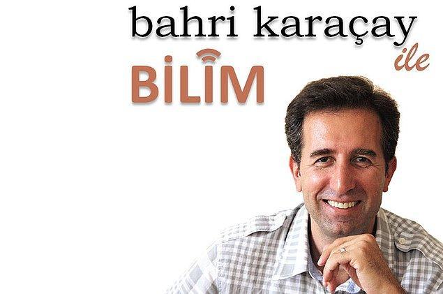 3. Bahri Karaçay ile Bilim