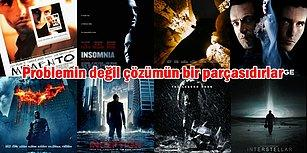 Christopher Nolan Hayranı İnsanların 11 Harika Özelliği