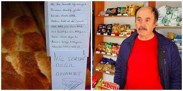 6. Gözlerimiz dolu dolu: Bakkal, izinsiz ekmek alan öğrencilere içten bir şekilde devam etmelerini belirten bir mesaj yazdı.