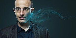 Sapiens ve Homo Deus'un Yazarı Harari: Liberalizim Çöktü, Yapay Zeka Her Şeyi Değiştirecek