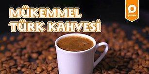 Kahvenin 40 Yıllık Hatrını Bir Üst Seviyeye Taşıdık: Mükemmel Türk Kahvesi Nasıl Yapılır?