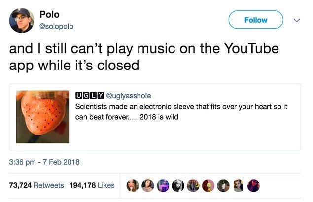 """7. """"Ve ben hala uygulama kapalıyken YouTube'dan müzik dinleyemiyorum."""""""