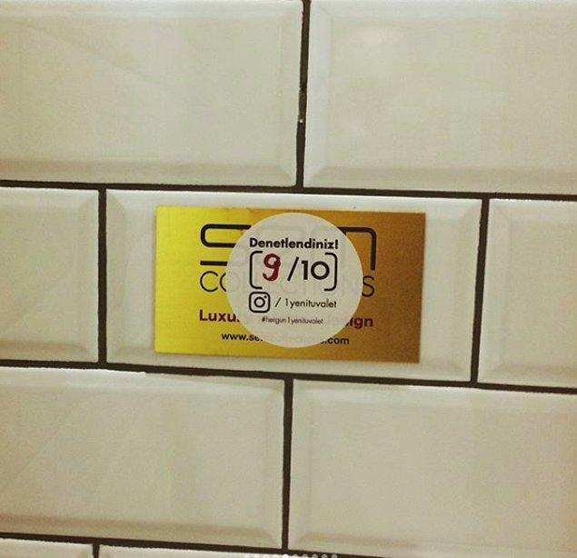 Hesabın bir diğer alamet-i farikası ise tuvaletlerin denetlendiğine dair yapıştırılan stickerlar. İşini iyi yapana teşvik, kötü yapana ikaz!