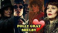 Birmingham'ın Korkusuz Kadını, Peaky Blinders'ın Güvenilir Cadısı: Gönlümüzü Fetheden Polly Gray!