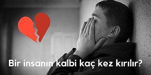 Aslında Kalbin Ne Kadar Kırık?