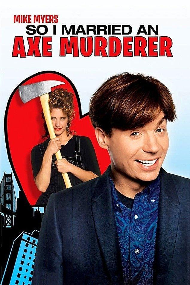 4. So I Married an Axe Murderer (1993)