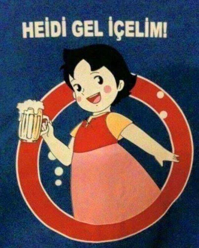 6. Heidi'yi alet etmeseydik keşke. :)