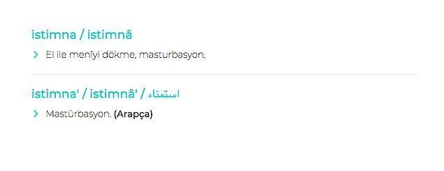 Osmanlıca'da ise mastürbasyonun argo olmayan kullanımı istimnâ etmek. Kulağa hoş geliyor değil mi?
